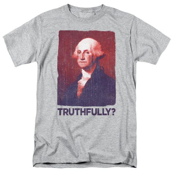 Truthfully George Short Sleeve Adult Athletic T-Shirt