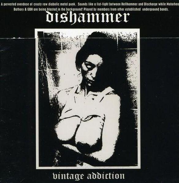 Dishammer - Vintage Addiction