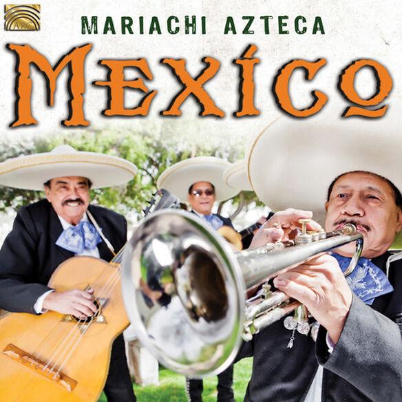 Fuentes/ Mariachi Azteca - Mexico