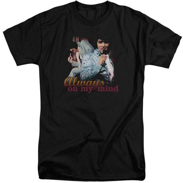 Elvis Always On My Mind Short Sleeve Adult Tall T-Shirt