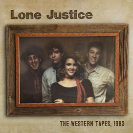 Lone Justice - Western Tapes 1983