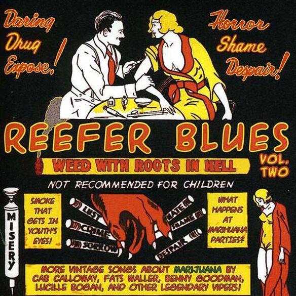 Reefer Blues: Vintage Songs About Marijuana 2 / Va