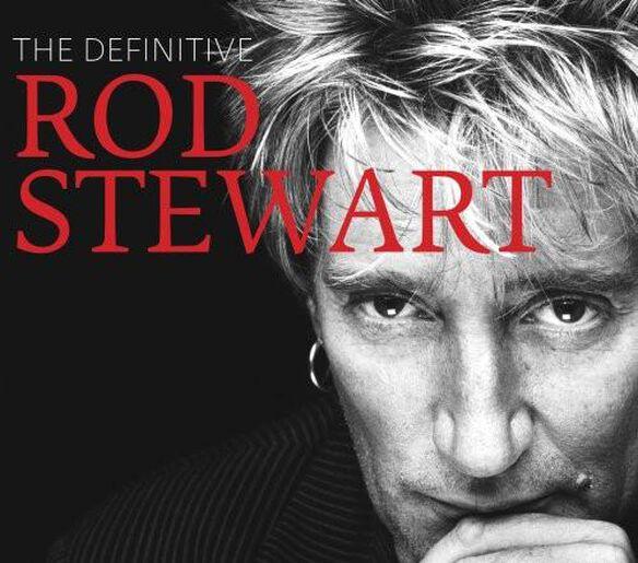 Definitive Rod Stewart