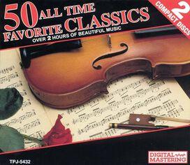 - 50 All Time Favorite Classics (Box Set)