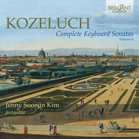 Kozeluch/ Kim - Complete Keyboard Sonatas 4