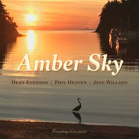 Dean Evenson/Phil Heaven/Jeff Willson - Amber Sky