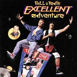 O.S.T. Bill & Ted's Excellent - Bill & Ted's Excellent Adventure / O.S.T.