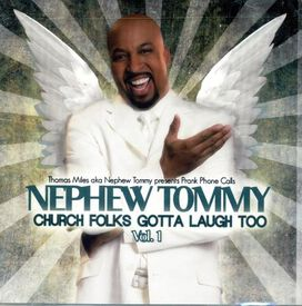 Nephew Tommy - Church Folks Gotta Laugh Too, Vol. 1