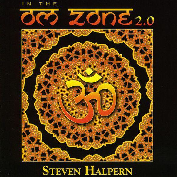 Steven Halpern - In the Om Zone 2.0