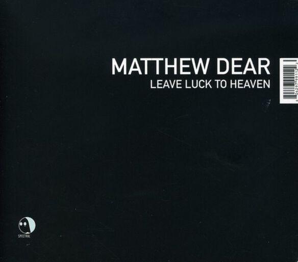 Matthew Dear - Leave Luck to Heaven