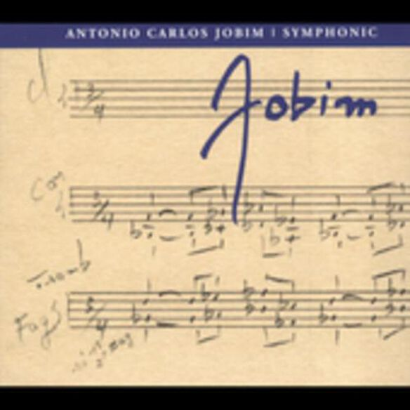 Antonio Carlos Jobim - Symphonic Jobim