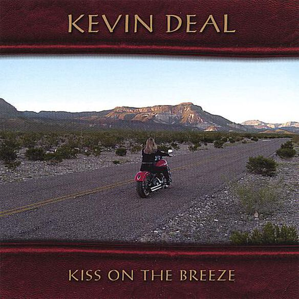 Kevin Deal - Kiss on the Breeze
