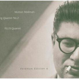 FLUX Quartet - Morton Feldman: String Quartet No. 2 [Box Set]