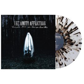 The Amity Affliction - Everyone Loves You... Once You Leave Them [Exclusive LP on Clear Vinyl with Heavy Black and Gray Splatter]