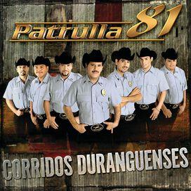 Patrulla 81 - Corridos Duranguenses
