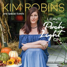 Kim Robins & Special Guests - Leave The Porch