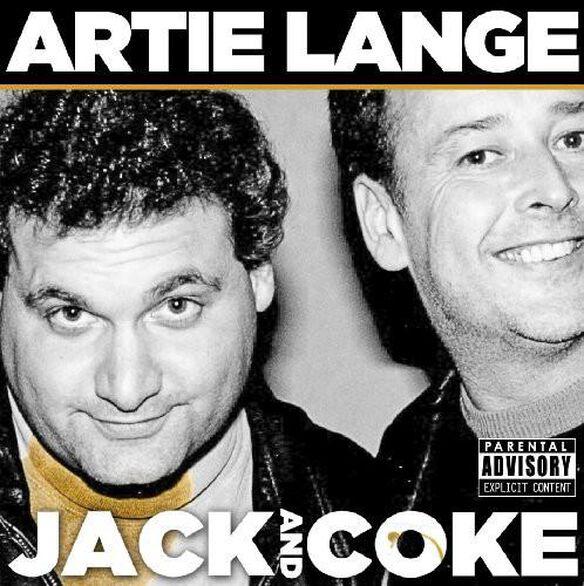 Artie Lange - Jack and Coke