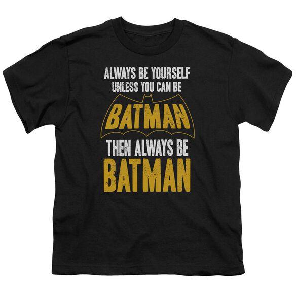 Batman Be Batman Short Sleeve Youth T-Shirt