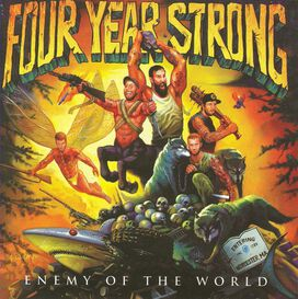 Four Year Strong - Enemy of the World