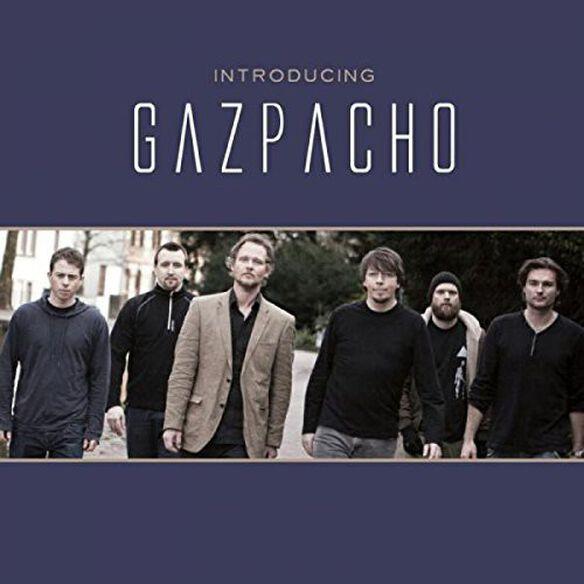 Gazpacho - Introducing