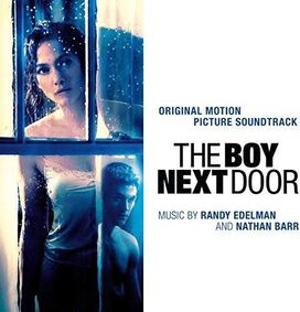 Randy Edelman / Nathan Barr - Boy Next Door [Original Motion Picture Soundtrack]