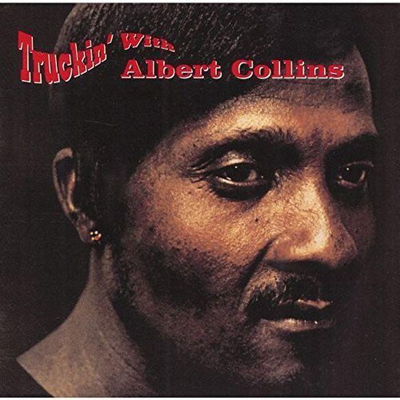 Albert Collins - Truckin with Albert Collins