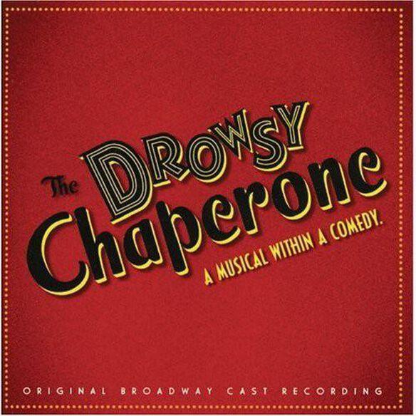 Original Broadway Cast - The Drowsy Chaperone