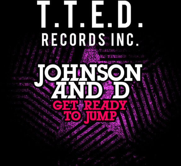 Johnson & D - Get Ready to Jump