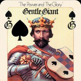 Gentle Giant - Power & the Glory