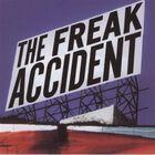 The Freak Accident - The Freak Accident