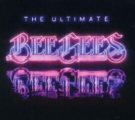 Bee Gees - Ultimate Bee Gees