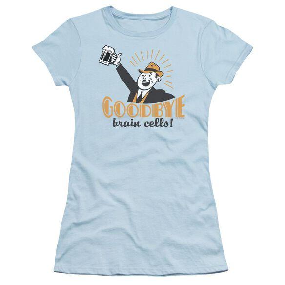 Goodbye Brain Cells Short Sleeve Junior Sheer Light T-Shirt
