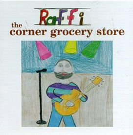 Raffi - Corner Grocery Store and Other Singable Songs