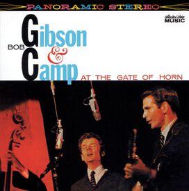 Bob Gibson & Bob Camp - Bob Gibson & Bob Camp at the Gate of Horn