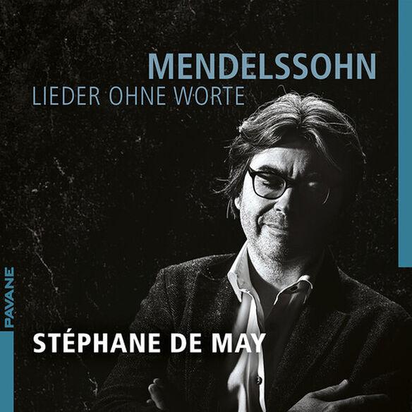 Mendelssohn/ May - Lieder Ohne Worte