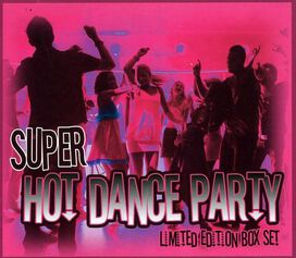 Various Artists - Super Hot Dance Party
