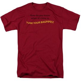Tune Your Bagpipes Short Sleeve Adult Cardinal T-Shirt