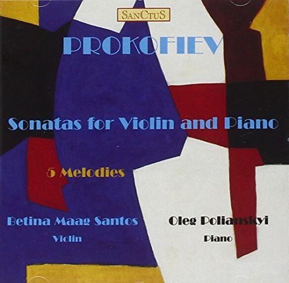 Polianskyi/ Betina Maag Santos - Prokofiev Sonatas For Violin