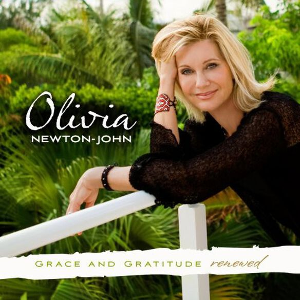 Olivia Newton-John - Grace & Gratitude Renewed