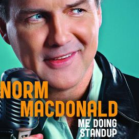 Norm MacDonald - Me Doing Standup
