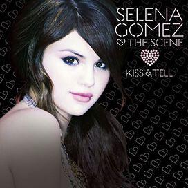 Selena Gomez & Scene - Kiss & Tell