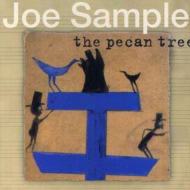 Joe Sample - Pecan Tree