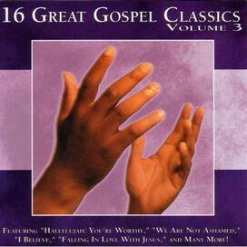 Various Artists - 16 Great Gospel Classics, Vol. 3