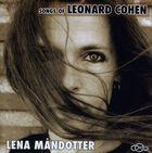 Lena Måndotter - Songs of Leonard Cohen
