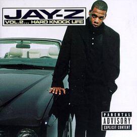 Jay-Z - Volume 2: Hard Knock Life