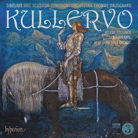 BBC Scottish Symphony Orchestra/ Thomas Dausgaard - Sibelius: Kullervo