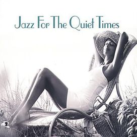 Various Artists - Jazz for the Quiet Times