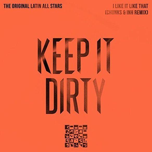 Original Latin All Stars - I Like It Like That (Chunks & INH Remix)