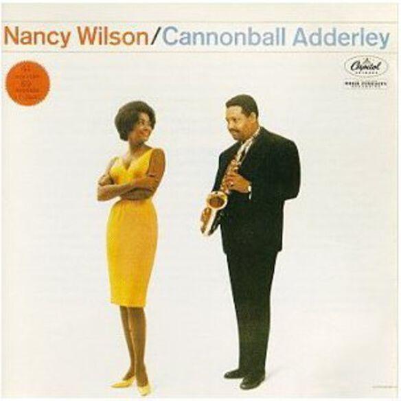 Nancy Wilson - Nancy Wilson & Cannonball Adderley