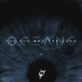 Oceans - Sun & The Cold